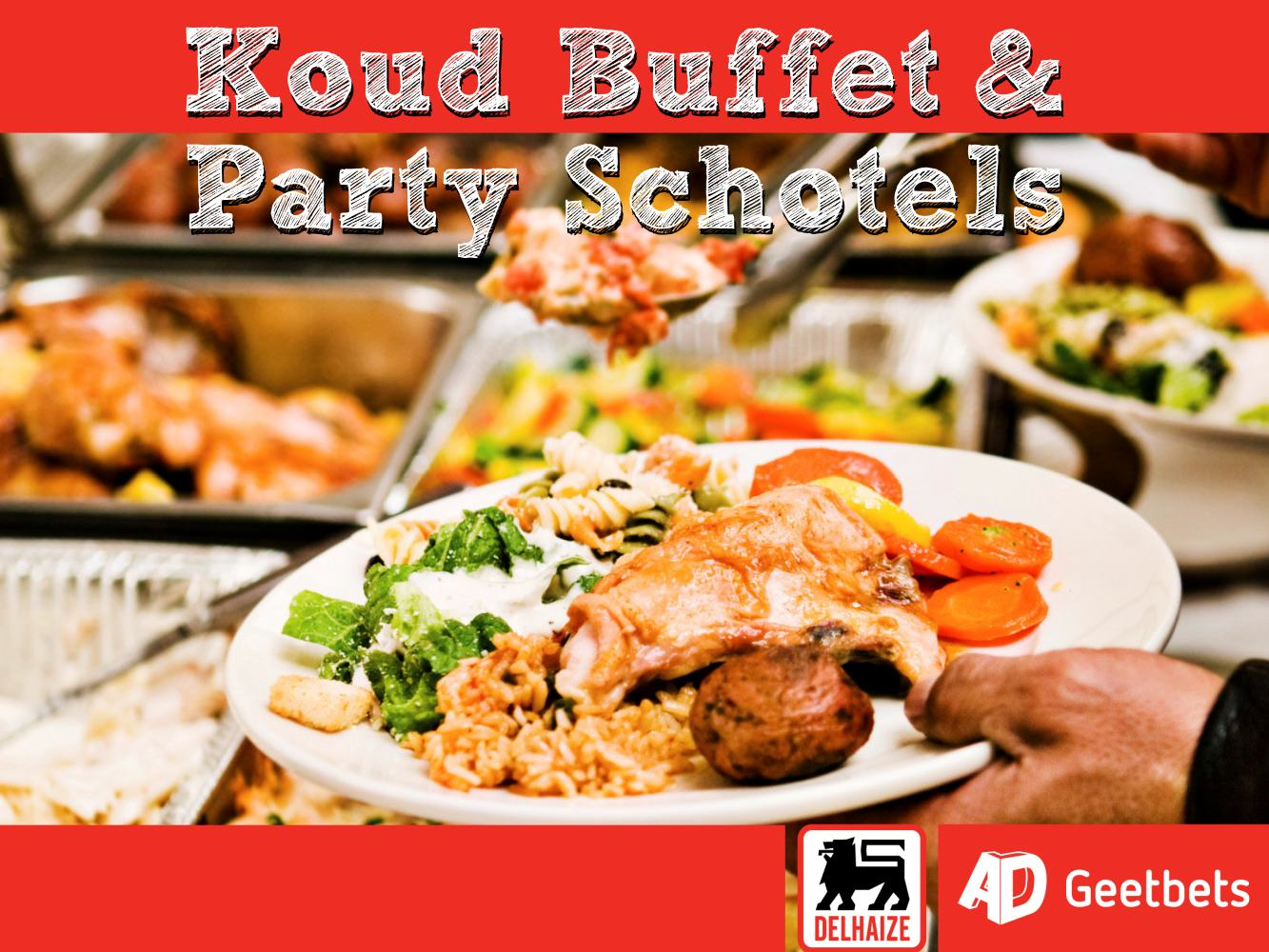 Koud buffet & Party Schotels 2016